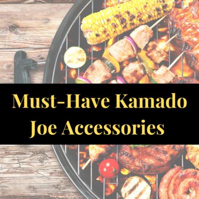 Top 7 Best Kamado Joe Accessories- Honourable Mentions Included!